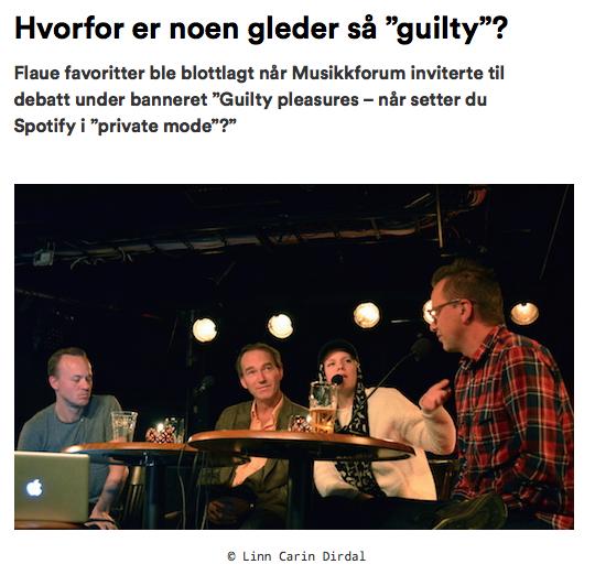 """Debatt om """"guilty pleasures"""" på Kulturhuset i regi av Musikkforum"""